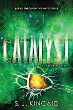 Catalyst - S. J. Kincaid