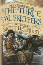 The Three Musketeers : Illustrated Young Readers' Edition - Alexandre Dumas