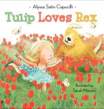Tulip Loves Rex : More Phonics Fun - Alyssa Satin Capucilli