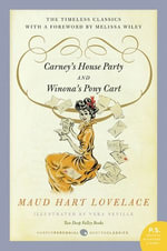 Carney's House Party/Winona's Pony Cart : Two Deep Valley Books - Maud Hart Lovelace