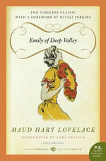 Emily of Deep Valley : A Deep Valley Book - Maud Hart Lovelace