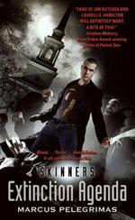 Extinction Agenda (Skinners) - Marcus Pelegrimas