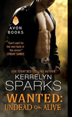 Wanted : Undead or Alive - Kerrelyn Sparks