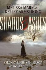 Shards and Ashes - Veronica Roth