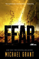 Fear : A Gone Novel - Michael Grant