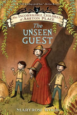 The Incorrigible Children of Ashton Place : Book III - Maryrose Wood