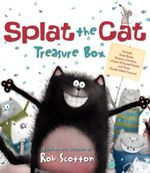 Splat the Cat Treasure Box : Splat the Cat Sings Flat, Splat the Cat and the Duck with No Quack, Splat the Cat: Back to School, Splat!, and Color-I [Wi - Rob Scotton