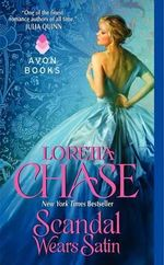 Scandal Wears Satin : Dressmakers Series : Book 2 - Loretta Chase