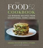 The Food52 Cookbook : Food52 - Amanda Hesser