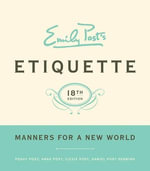 Emily Post's Etiquette, 18 - Peggy Post