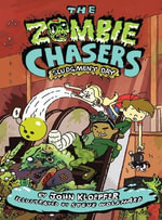 The Zombie Chasers #3 : Sludgment Day - John Kloepfer