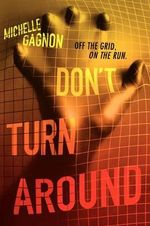 Don't Turn Around : Don't Turn Around - Michelle Gagnon