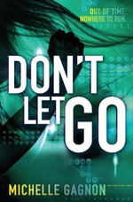 Don't Let Go : Don't Turn Around - Michelle Gagnon