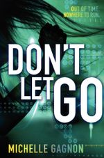 Don't Let Go - Michelle Gagnon