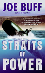 Straits of Power : A Jeffrey Fuller Novel - Joe Buff
