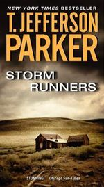 Storm Runners - T Jefferson Parker