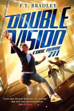 Double Vision : Code Name 711 - F T Bradley