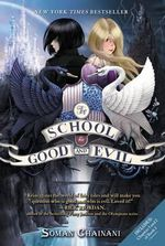 The School for Good and Evil : School for Good and Evil - Soman Chainani