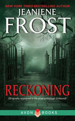 Reckoning : From Unbound - Jeaniene Frost