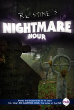 Nightmare Hour TV Tie-in Edition - R.L. Stine