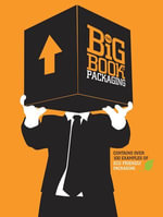 The Big Book of Packaging - Will Burke