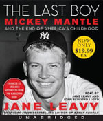 The Last Boy : The Last Boy Low Price CD - Jane Leavy