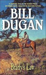 Brady's Law - Bill Dugan
