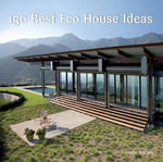 150 Best Eco House Ideas - Marta Serrats