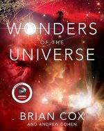 Wonders of the Universe - Andrew Cohen
