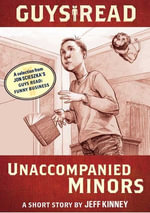 Guys Read: Unaccompanied Minors : A Short Story from Guys Read: Funny Business - Jeff Kinney