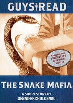 Guys Read: The Snake Mafia : A Short Story from Guys Read: Thriller - Gennifer Choldenko