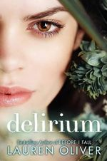 Delirium (The Special Edition) : Delirium Trilogy : Book 1  - Lauren Oliver