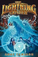 The Lightning Catcher - Anne Cameron