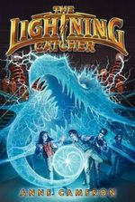 The Lightning Catcher : Lightning Catcher - Anne Cameron