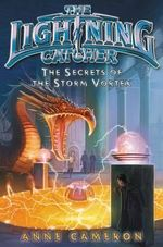 The Lightning Catcher : The Secrets of the Storm Vortex - Anne Cameron