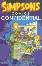 Simpsons Comics Confidential : Simpsons Comic Compilations - Matt Groening
