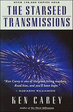 The Starseed Transmissions - Ken Carey