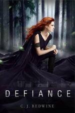 Defiance - C. J. Redwine