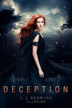 Deception : Defiance Novel - C J Redwine