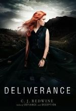 Deliverance : Defiance Novel - C J Redwine