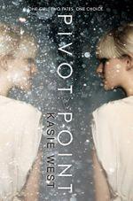 Pivot Point - Kasie West