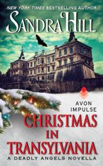Christmas in Transylvania : A Deadly Angels Novella - Sandra Hill