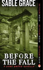 Before the Fall : A Dark Breed Novella - Sable Grace