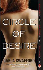 Circle of Desire : Circle Series - Carla Swafford