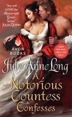 A Notorious Countess Confesses : Pennyroyal Green Series : Book 7 - Julie Anne Long