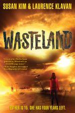 Wasteland : A Wasteland Novel - Susan Kim