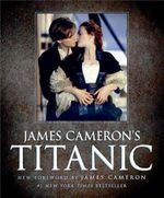 James Cameron's Titanic - James Cameron