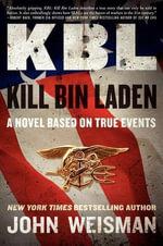KBL : Kill Bin Laden - John Weisman