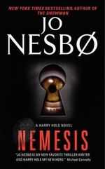 Nemesis : A Harry Hole Novel - Jo Nesbo