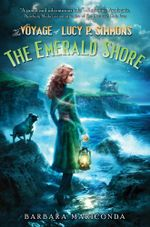 The Voyage of Lucy P. Simmons : The Emerald Shore - Barbara Mariconda